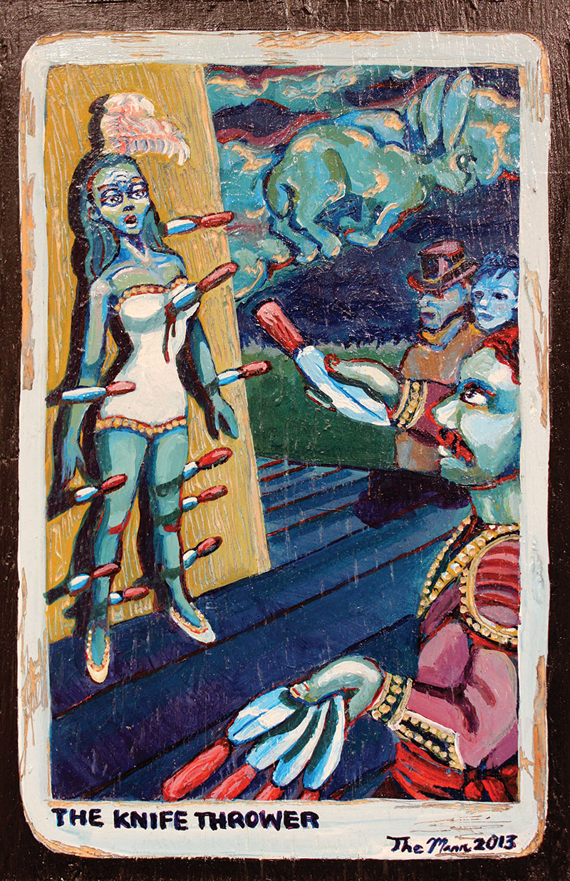 Sylvia Mann, The Knife Thrower. 2013. Acrylic on wood.